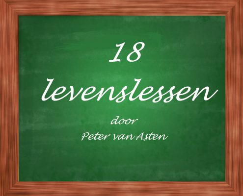 18 levenslessen door Peter van Asten